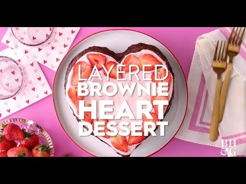 Layered Brownie Heart Dessert | Fun with Food | Better Homes & Gardens