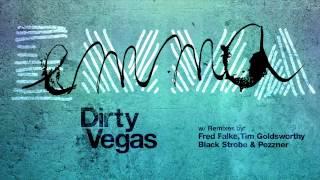 Dirty Vegas 'Emma (Fred Falke Remix)'