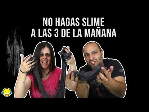 NO HAGAS SLIME A LAS 3 AM!!Do not make slime at 3 AM!!