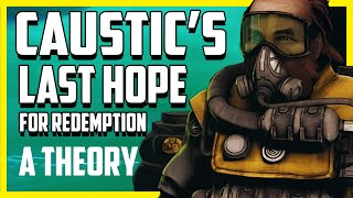 Can Wattson Save Caustic's Heart? My Theory for Caustic Backstory in Apex Legends