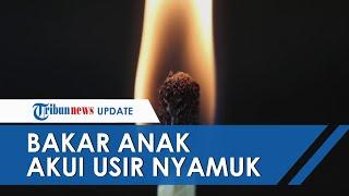 Pengakuan Ayah Bakar Anaknya yang Tunawicara di Aceh Utara, Pelaku: Hanya untuk Mengusir Nyamuk
