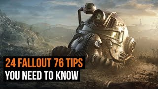 24 Fallout 76 tips you need to know