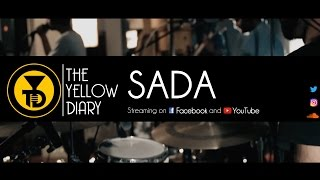 The Yellow Diary - Sada (Live) - theyellowdiary