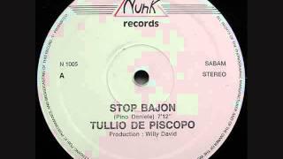 TULLIO DE PISCOPO: STOP BAJON