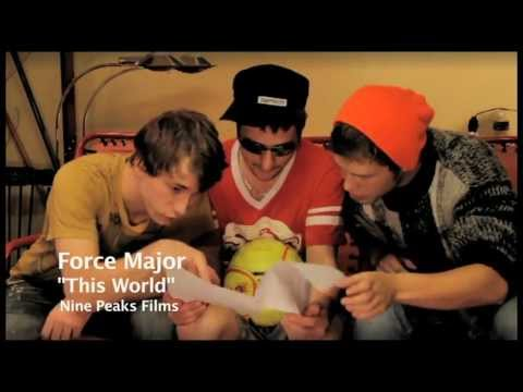 "FORCE MAJOR - ""This World"" (2011)"