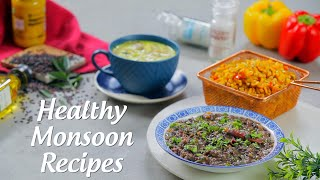Healthy Monsoon Recipes