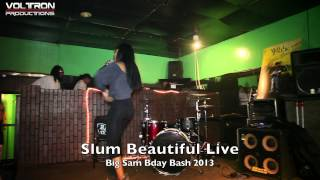 Slum Beautiful Performs live for Big Sam Bday Bash 2013