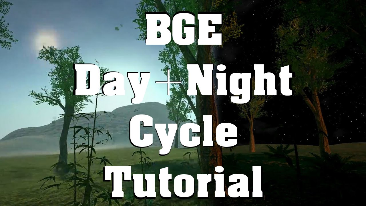 Day&Night Cycle Tutorial (Blender Game Engine)