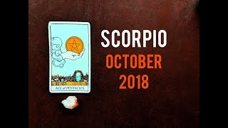 Scorpio ♏ October 2018 | Finally Getting What You've Worked For! |