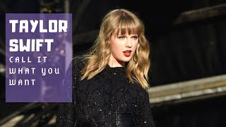 Taylor Swift  Call It What You Want (lyric Video)