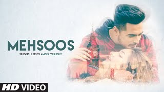 Amber Vashisht (Full Song) Mehsoos | Ar Deep | Savio | Latest