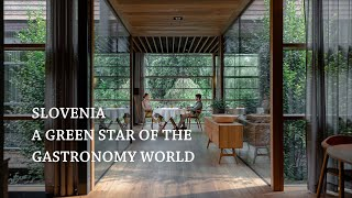 Slovenia a green star of the gastronomy world