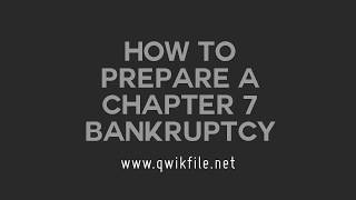How to Prepare and File Chapter 7 Bankruptcy