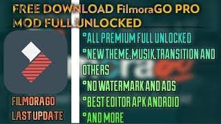 FilmoraGo Pro Mod Premium Full Unlocked (Last Update) | Download FilmoraGo Pro Apk 2020