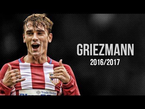Antoine Griezmann l Goals & Skills & Celebrations l 2016/17 HD l `Fransis Derelle x Sightlow - OG`