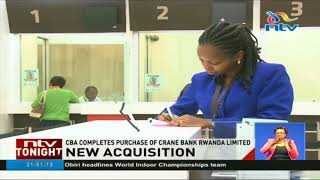 WATCH: CBA concludes acquisition of Crane Bank Rwanda