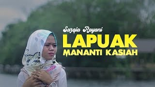 Download lagu Sazqia Rayani Lapuak Mananti Kasiah Mp3