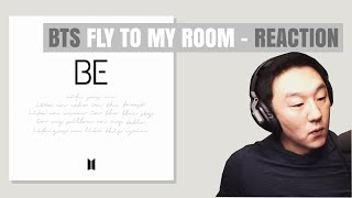 DJ REACTION to KPOP - BTS FLY TO MY ROOM