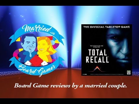 Married wit Board Games - Total Recall: The Official Tabletop Game - Kickstarter Preview