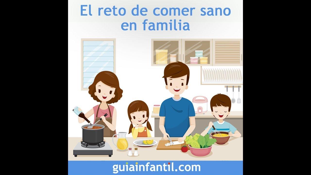 El reto de comer sano en familia | 12 meses 12 retos familiares
