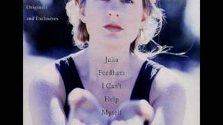 Julia Fordham - I Can't Help Myself