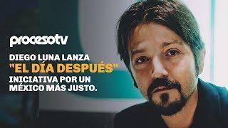 """Diego Luna lanza""""El día después"""", iniciativa por un México más justo."""