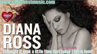 Diana Ross - I Thought It Took a Little Time  ( But Today I Fell In Love ) = Radio Best Music
