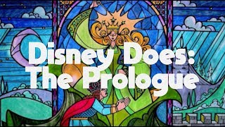 Disney Does: The Prologue