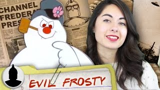 The Frosty The Snowman Theory - Frosty Is Evil? | Channel Frederator