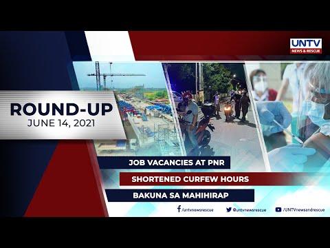 [UNTV]  UNTV NEWS ROUNDUP: Mga balitang dapat mong malaman (June 14, 2021)