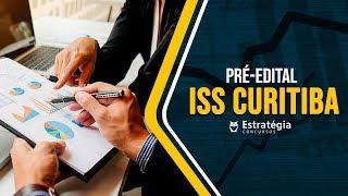 Concurso ISS Curitiba: Pré-Edital