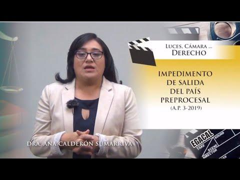 IMPEDIMENTO DE SALIDA DEL PAÍS PREPROCESAL (A.P. 3-2019) -  Luces Cámara Derecho 150