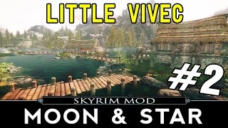 SKYRIM Moon and Star Mod Part 2 - Little Vivec
