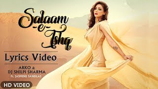 Salaam-e-Ishq | Official Lyrics Video | Jasmine   - YouTube