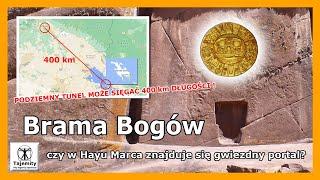 Brama Bogów – czy w Hayu Marca znajduje się ukryty gwiezdny portal?