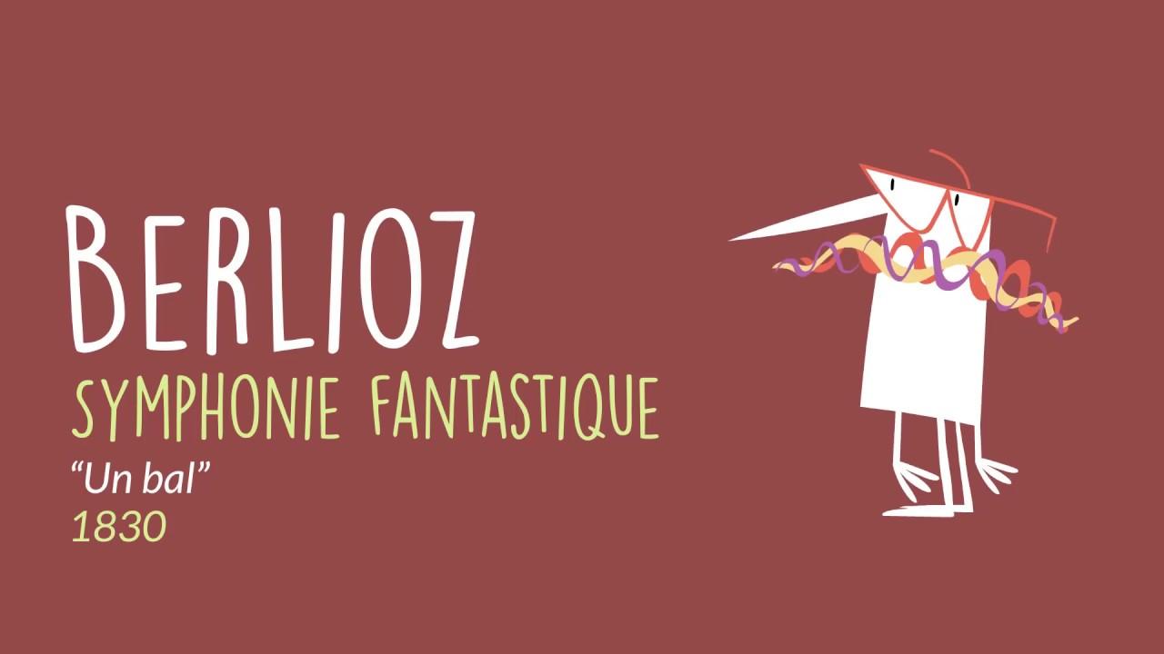 """Symphonie fantastique : """"Un bal"""""""