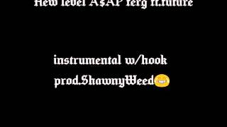 A$AP ferg ft.Future 'New Level' instrumental w/ hook prod.ShawnyWeed