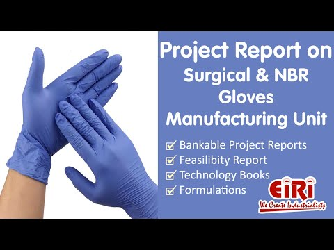 Project Report On Surgical & Examination Gloves (Latex,nitrile)