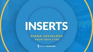 What are Tape Inserts? - Know From a Pro with Diana Zavjalova - World Bowling