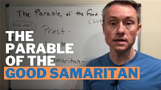 The Meaning of the Parable of the Good Samaritan