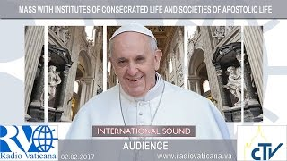 2017.02.02 Mass with Institutes of Consecrated Life and Societies of Apostolic Life