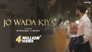 Jo Wada Kiya Woh Nibhana Padega | Cover By Rishabh