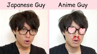 Japanese Guy  VS  Anime Guy
