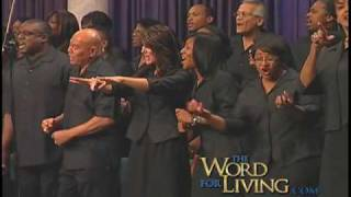 Let the Word Do the Work - Word of Life Christian Center Choir