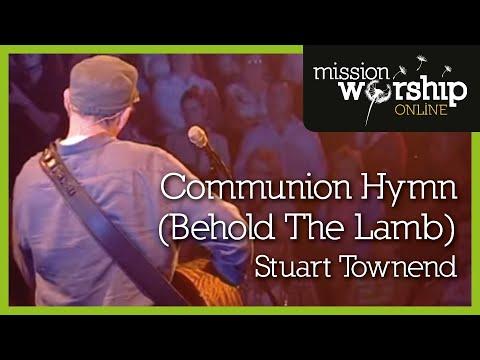 Behold the Lamb (Communion Hymn) - Youtube Music Video