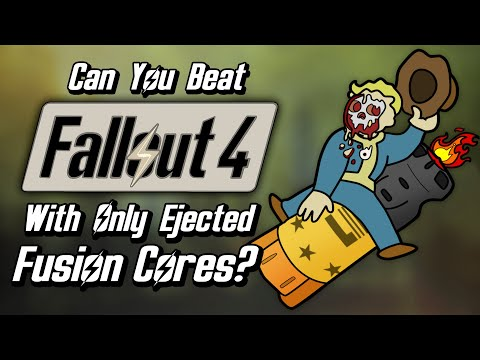 Can You Beat Fallout 4 With Only Ejected Fusion Cores?