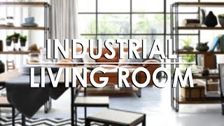 Whats Your Style? Industrial Living Room | MF Home TV