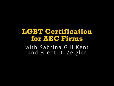 LGBT certification for architecture, engineering, and construction ...