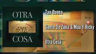 [▶️ DESCARGAR◀️] Gente De Zona & Mau Y Ricky   Tan Buena