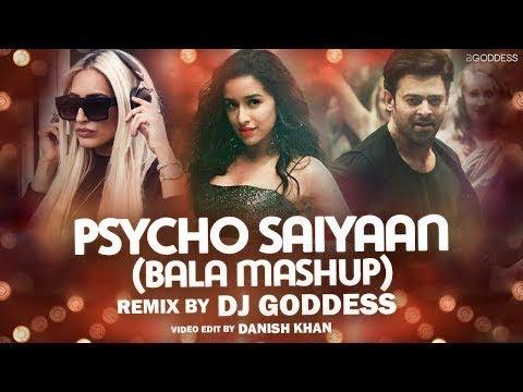 Psycho Saiyaan Bala Mashup  DJ Goddess  Sachet Tandon  Tanishk Bagchi  Dhvani Bhanushali